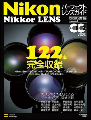 Nikon Nikkor LENSパーフェクトレンズガイド (Softbank mook―Lens encyclopedia series)