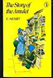 The Story of the Amulet (0140301305) by Nesbit, E.