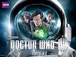 Doctor Who [OV] - Staffel 6