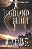 img - for By Laura Harner Highland Shift (Highland Destiny) (Volume 1) (2nd Second Edition) [Paperback] book / textbook / text book