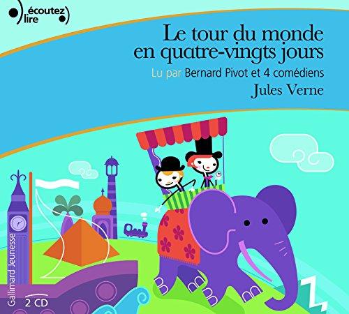 Le Tour Du Monde En 80 Jours Cd [Livre Audio] (French Edition)