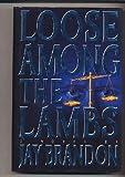 Loose Among the Lambs