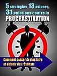 5 strat�gies, 13 astuces, 31 solution...