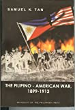 The Filipino-American War, 1899-1913 (9715423396) by Tan, Samuel K