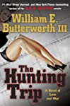 The Hunting Trip: A Novel of Love and...