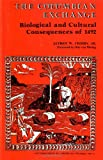 Columbian Exchange Biological and Cultural Consequences (0837172284) by Crosby, A.W.