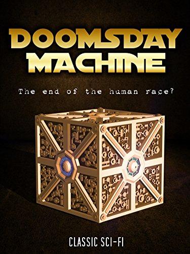 Doomsday Machine: Classic Science Fiction Movie
