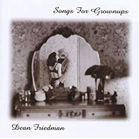 Dean Friedman - Songs For Grownups (disc 2)