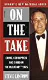 img - for On The Take : Crime, Corruption And Greed In The Mulroney Years book / textbook / text book