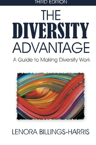 The Diversity Advantage Third Edition: A Guide to Making Diversity Work