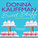 Sweet Stuff Audiobook by Donna Kauffman Narrated by Amanda Ronconi