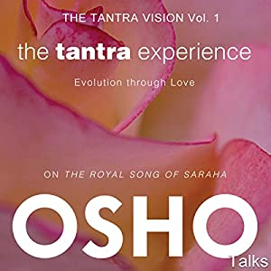 The Tantra Experience (The Tantra Vision, Vol. 1) Audiobook