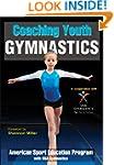 Coaching Youth Gymnastics (Coaching Y...