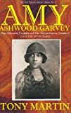 Amy Ashwood Garvey: Pan-Africanist, Feminist and Mrs. Marcus Garvey No. 1 or a Tale of Two Amies (New Marcus Garvey Library) (0912469064) by Martin, Tony