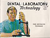 img - for Dental Laboratory Technology : Fixed Restorative Techniques book / textbook / text book