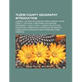 Tczew County Geography Introduction: Liniewko, Kolonia Ostrowicka, Nowa Cerkiew, Tczew County, Lipia Gora, Pomeranian...