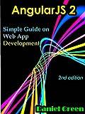 AngularJS 2: Simple Guide on Web App Development (2nd edition) (English Edition)