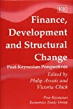 img - for Finance, Development and Structural Change: Post-Keynesian Perspectives (Post-Keynesian Economics Study Group) book / textbook / text book