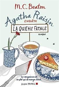"""Afficher """"Agatha Raisin enquête n° 1<br /> La quiche fatale"""""""