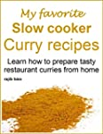 My favorite slow cooker curry recipes...