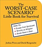 The WORST-CASE SCENARIO Little Book for Survival (0740761765) by Piven, Joshua