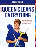 How the Queen Cleans Everything: Handy Advice for a Clean House, Cleaner Laundry, and a Year of Timely Tips (0743451457) by Cobb, Linda