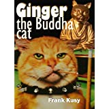 Ginger the Buddha Catby Frank Kusy