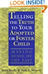 Telling the Truth to Your Adopted or...