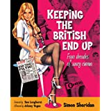Keeping the British End Up: Four Decades of Saucy Cinemaby Simon Sheridan
