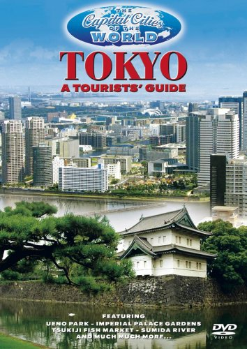 The Capital Cities Of The World - Tokyo A Tourists' Guide [DVD]