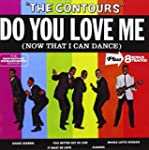Do You Love Me (Now That I Can Dance)...