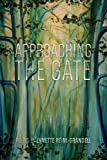 Approaching the Gate: Poems