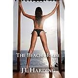 The Beach House ~ JT Harding