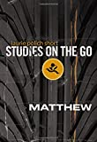 img - for Matthew (Studies on the Go) book / textbook / text book