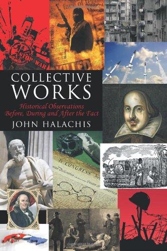 Obras colectivas: Observaciones históricas antes, durante y después del hecho
