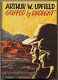 Gripped by Drought (0939767198) by Upfield, Arthur William