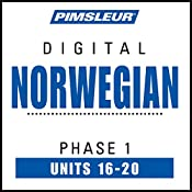 Norwegian Phase 1, Unit 16-20: Learn to Speak and Understand Norwegian with Pimsleur Language Programs |  Pimsleur