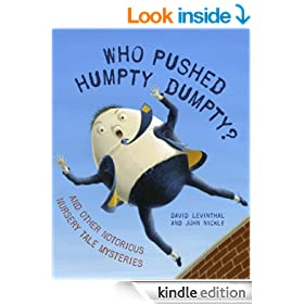 Who Pushed Humpty Dumpty?: And Other Notorious Nursery Tale Mysteries