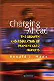 img - for Charging Ahead: The Growth and Regulation of Payment Card Markets around the World book / textbook / text book