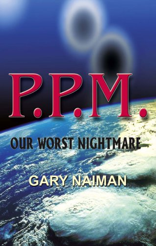PPM - Our Worst Nightmare