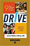 Drive (EasyRead Comfort Edition): 9 Ways to Motivate Your Kids to Achieve
