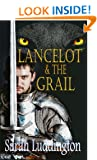 Lancelot And The Grail (The Knights Of Camelot)