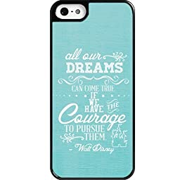Dreams Walt Disney Quote iPhone 5 case - Custom Personalized Black Hard Plastic iphone 5/5s case