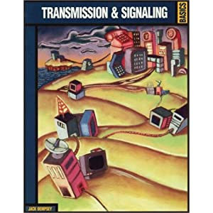 Transmission & Signalling Basics