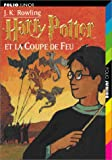 echange, troc Joanne K. Rowling - Harry Potter, tome 4 : Harry Potter et la Coupe de feu