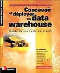 Concevoir et d�ployer un data warehou...