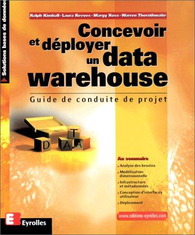 Concevoir et déployer un data warehouse