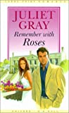 Remember with Roses (Thorndike British Favorites)