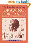 The Fundamentals of Drawing Portraits...