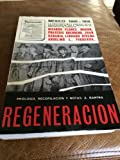 img - for Regeneracion Mexico 1900-1918 book / textbook / text book